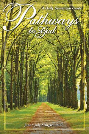 Pathways to God devotional - Summer 2017